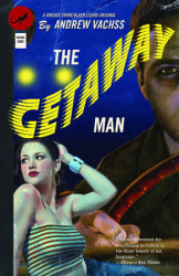 The Getaway Man