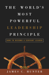 The World's Most Powerful Leadership Principle Cover