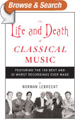 The Life and Death of Classical Music
