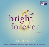 The Bright Forever Cover