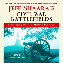 Jeff Shaara's Civil War Battlefields Cover