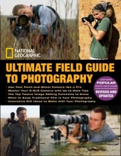 National Geographic Ultimate Field Guide to Photography Cover