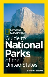 National Geographic Guide to National Parks of the United States, 7th Edition Cover
