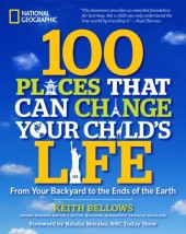 100 Places That Can Change Your Child's Life Cover