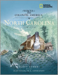 Voices from Colonial America: North Carolina 1524-1776