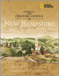 Voices from Colonial America: New Hampshire 1603-1776