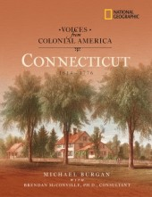 Voices from Colonial America: Connecticut 1614-1776 Cover