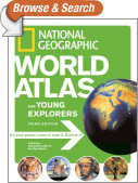 National Geographic World Atlas for Young Explorers, Third Edition