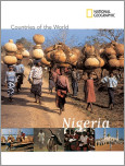 National Geographic Countries of the World: Nigeria