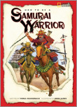 How to Be a Samurai Warrior