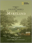 Voices from Colonial America: Maryland 1634-1776