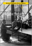 History Chapters: The Wright Brothers Fly