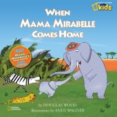 When Mama Mirabelle Comes Home Cover