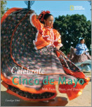 Holidays Around the World: Celebrate Cinco de Mayo