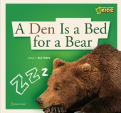 ZigZag: A Den Is a Bed for a Bear Cover