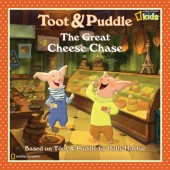 Toot and Puddle: The Great Cheese Chase Cover