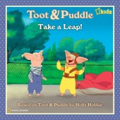 Toot and Puddle: Take a Leap! Cover