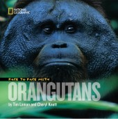 Face to Face With Orangutans Cover