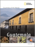 National Geographic Countries of the World: Guatemala