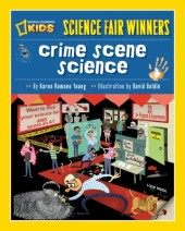 Science Fair Winners: Crime Scene Science Cover