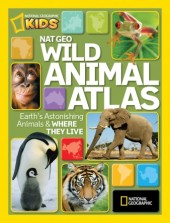 Nat Geo Wild Animal Atlas Cover