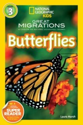 National Geographic Readers: Great Migrations Butterflies Cover