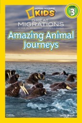 National Geographic Readers: Great Migrations Amazing Animal Journeys Cover