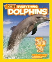 National Geographic Kids Everything Dolphins Cover