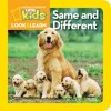 National Geographic Little Kids Look and Learn: Same and Different