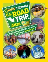 National Geographic Kids Ultimate U.S. Road Trip Atlas Cover