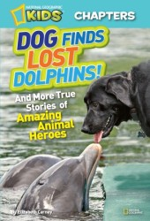 National Geographic Kids Chapters: Dog Finds Lost Dolphins Cover