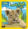 National Geographic Kids Wild Tales: Look Out, Cub!