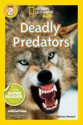 National Geographic Readers: Deadly Predators Cover
