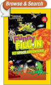 National Geographic Kids Funny Fill-in: My Space Adventure