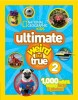 National Geographic Kids Ultimate Weird But True 2
