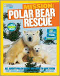 National Geographic Kids Mission: Polar Bear Rescue