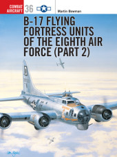 B-17 Flying Fortress Units of the Eighth Air Force (part 2) Cover