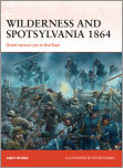 Wilderness and Spotsylvania 1864