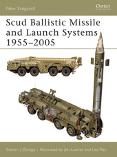 Scud Ballistic Missile and Launch Systems 1955-2005 Cover