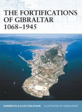 The Fortifications of Gibraltar 1068-1945 Cover
