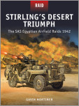 Stirling's Desert Triumph - The SAS Egyptian Airfield Raids 1942