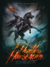 The Secret History of the Headless Horseman of Sleepy Hollow