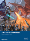 'Dragon Rampant' is Your Perfect 'Anything Goes' Fantasy Wargame