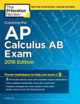 Cracking the AP Calculus AB Exam, 2018 Edition