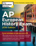 Cracking the AP European History Exam, 2018 Edition