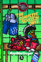 The Complete Screech Owls, Volume 1 Cover