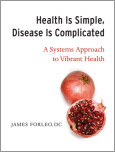 Health Is Simple, Disease Is Complicated