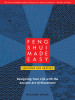 Feng Shui Made Easy, Revised Edition