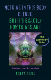 Nothing in This Book Is True, But It's Exactly How Things Are, 15th Anniversary Edition Cover
