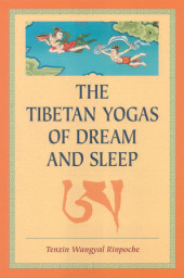 The Tibetan Yogas Of Dream And Sleep Cover